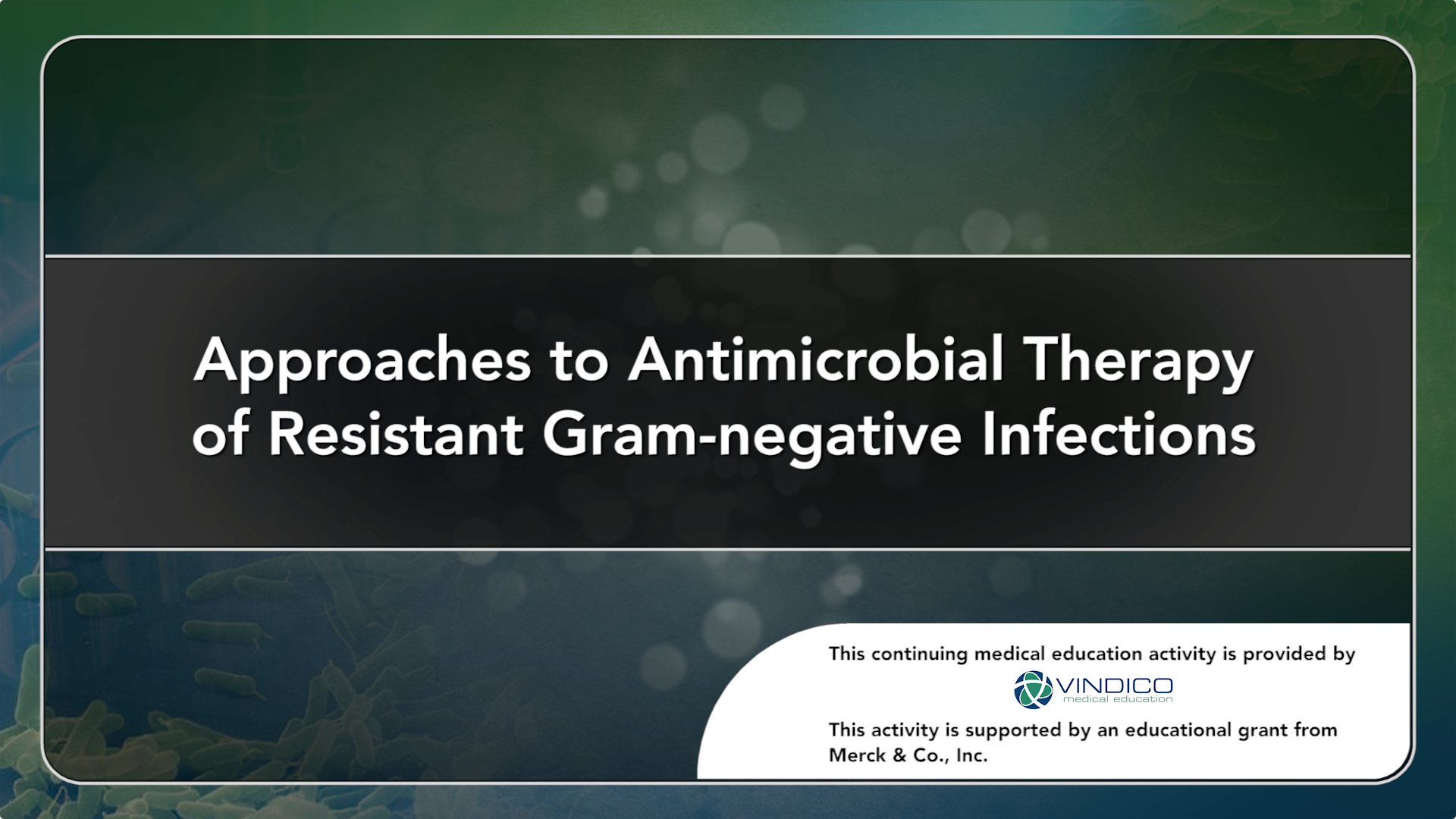 Approaches to Antimicrobial Therapy of Resistant Gram-negative Infections
