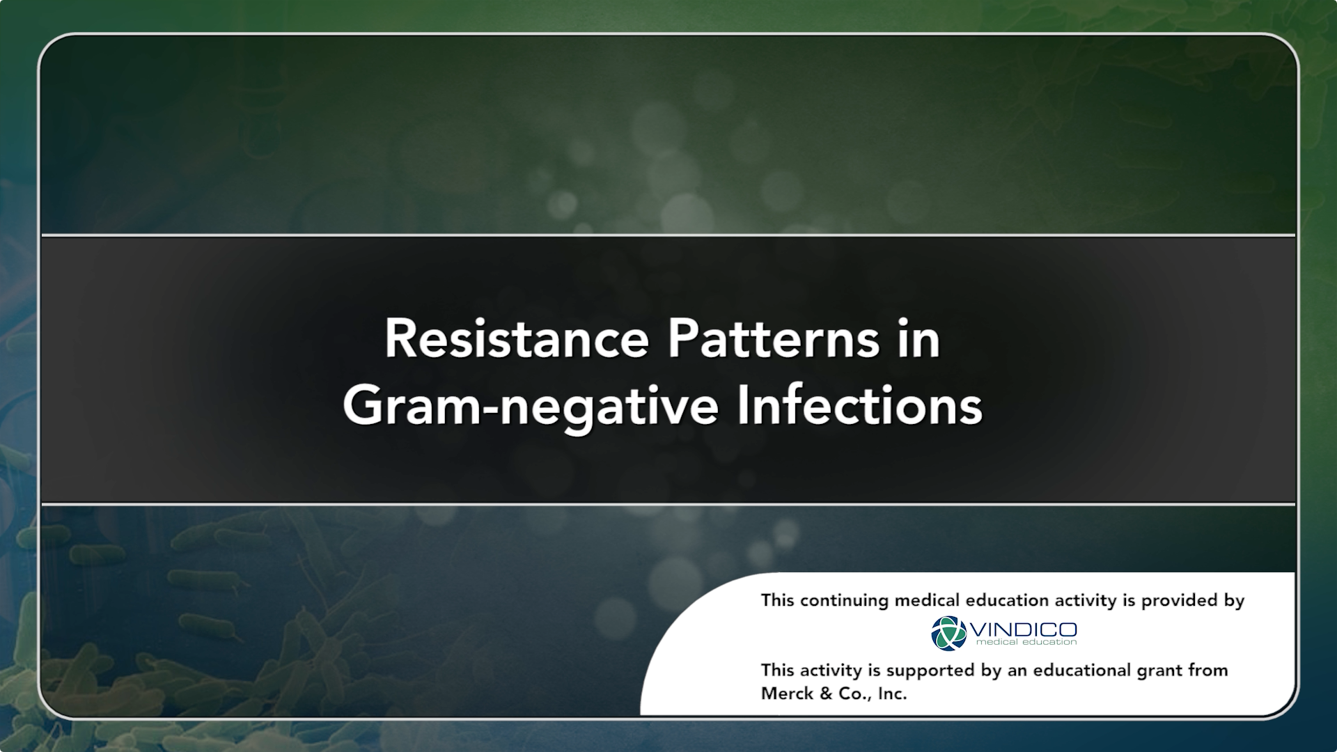 Resistance Patterns in Gram-negative Infections